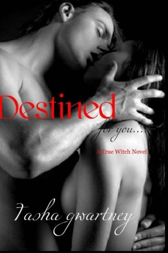 9781484878903: Destined: 1 (True Witch Saga)