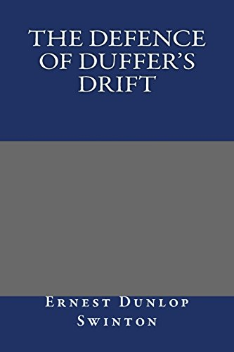 9781484880456: The Defence of Duffer's Drift