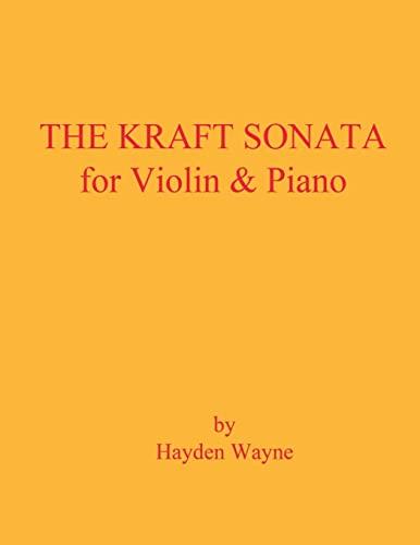 The Kraft Sonata for Violin and Piano: Wayne, Mr. Hayden