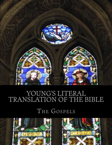 9781484882368: Young's Literal Translation of the Bible: The Gospels