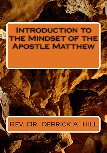 9781484883433: Introduction to the Mindset of the Apostle Matthew (Mindset Series) (Volume 1)