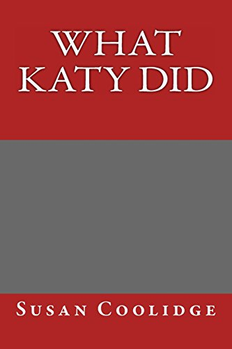 What Katy Did (1484884809) by Susan Coolidge