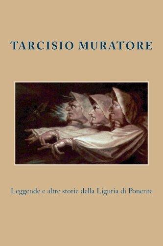 9781484884942: Leggende e altre storie della Liguria di Ponente (Italian Edition)