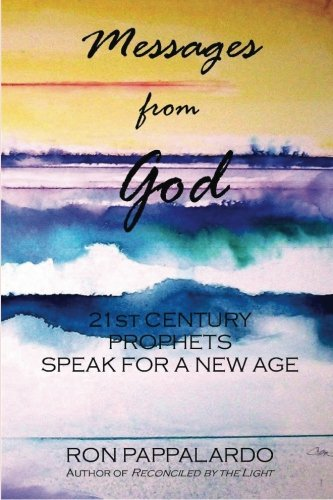 9781484885918: Messages from God: 21st Century Prophets Speak for a New Age
