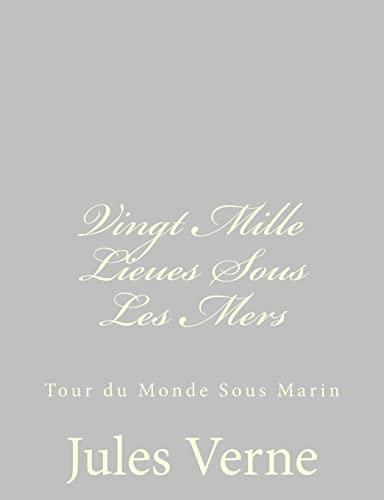 9781484885932: Vingt Mille Lieues Sous Les Mers: Tour du Monde Sous Marin