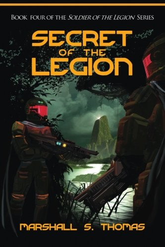 9781484886243: Secret of the Legion: Author's Edition (Soldier of Legion)