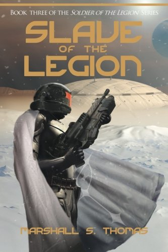 9781484886564: Slave of the Legion (Soldier of the Legion)
