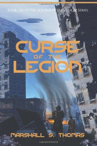 9781484886878: Curse of the Legion (Soldier of the Legion) (Volume 6)