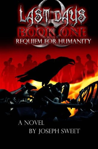 9781484889688: Last Days: Book One: Requiem for Humanity