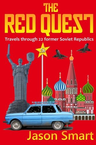 The Red Quest: Travels through 22 former: Smart, Jason