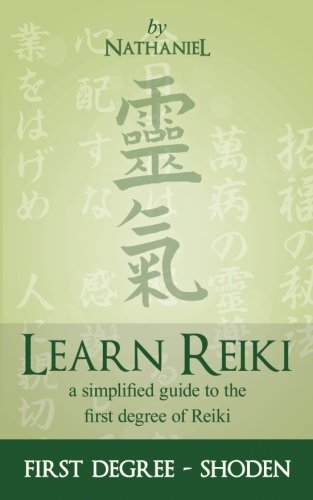 9781484890127: Learn Reiki: First Degree - Shoden