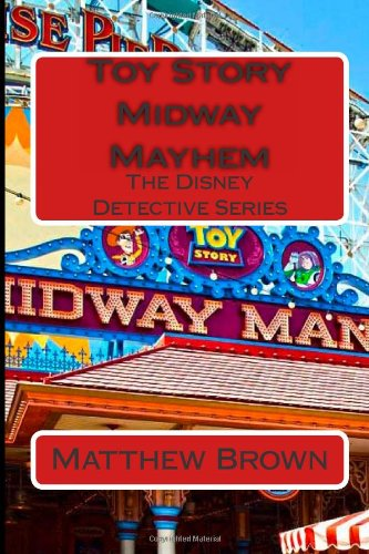 9781484891148: Toy Story Midway Mayhem (The Disney Detective Series)