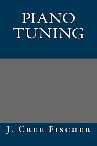 9781484891346: Piano Tuning
