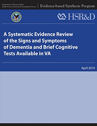 9781484893548: A Systematic Evidence Review of the Signs and Symptoms of Dementia and Brief Cognitive Tests Available in VA
