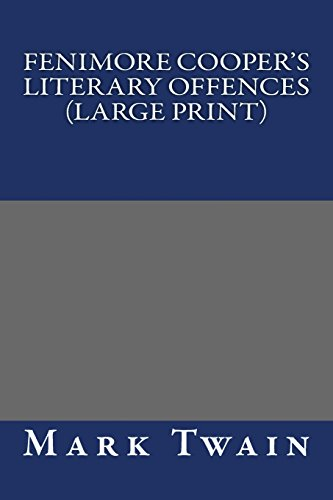 9781484894132: Fenimore Cooper's Literary Offences (Large Print)