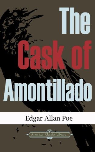 9781484895030 the cask of amontillado abebooks edgar allan poe
