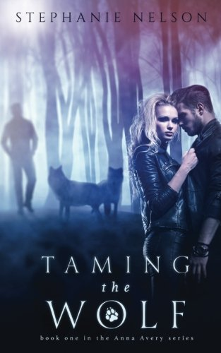 9781484895252: Taming the Wolf