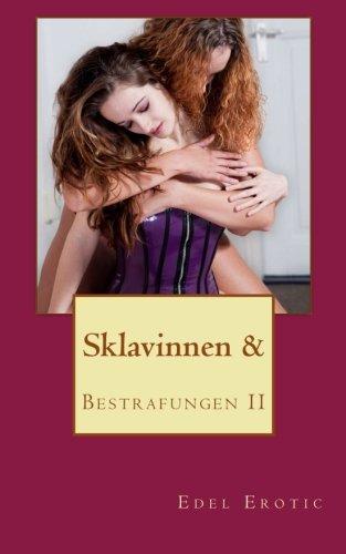 9781484895580: Sklavinnen & Bestrafungen II (Edel Erotic BDSM) (German Edition)