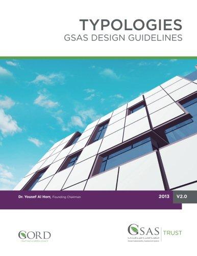 Typologies: GSAS Design Guidelines (GSAS PUBLICATIONS SERIES): Alhorr, Dr. Yousef