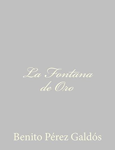 9781484896983: La Fontana de Oro (Spanish Edition)
