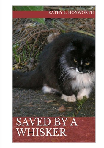 9781484898956: Saved By A Whisker (Saved By A Whisker #1) (Volume 1)