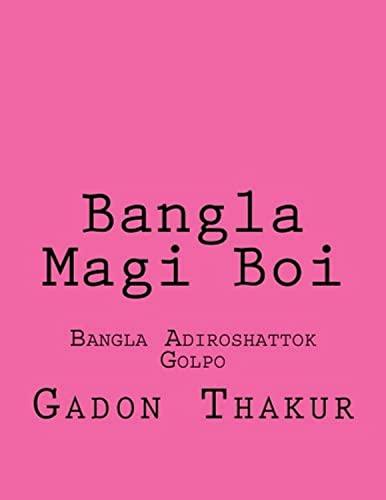 Bangla Choti Boi: Bangla Adiroshattok Golpo: Thakur, MS Gadon