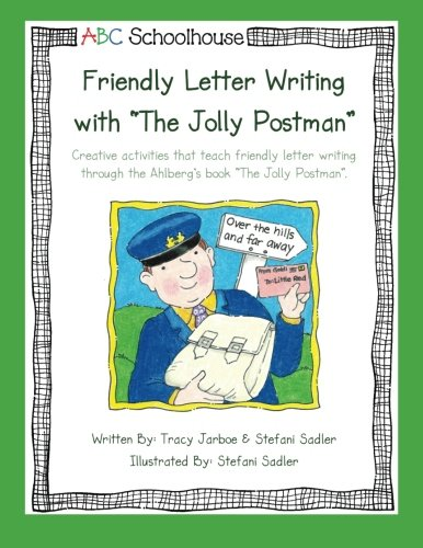"""9781484900505: Friendly Letter Writing with """"The Jolly Postman"""": Creative activities that teach friendly letter writing through the Ahlberg's book """"The Jolly Postman"""".: Volume 2"""
