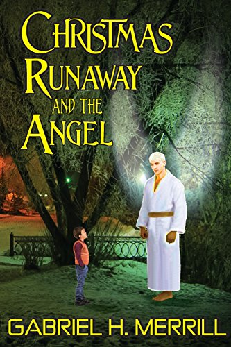 9781484900826: Christmas Runaway And The Angel