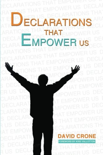 9781484901298: Declarations That Empower Us