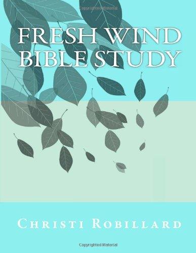 9781484901625: Fresh Wind Fresh Fire: Bible Study