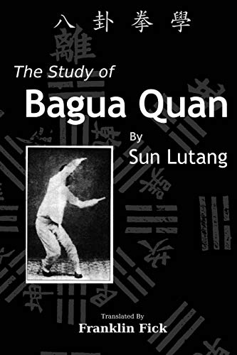9781484902103: The Study of Bagua Quan: Bagua Quan Xue