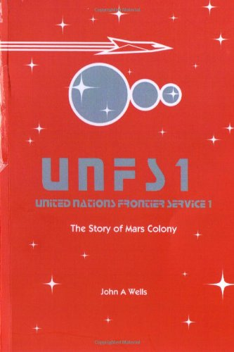 9781484903223: united nations frontier service 1: the story of mars colony