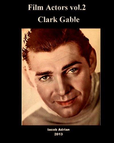 9781484903247: Film Actors Vol.2: Clark Gable