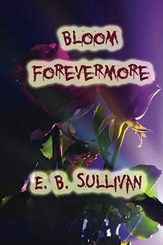 9781484904534: Bloom Forevermore