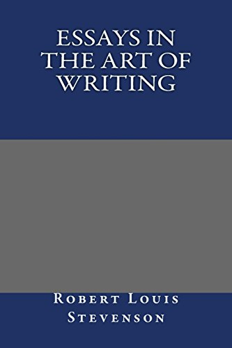 9781484905883: Essays in the Art of Writing