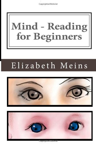 9781484907276: Mind-Reading for Beginners: How to tune in to what your baby is thinking and feeling