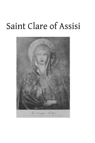9781484907481: Saint Clare of Assisi: Her Life and Legislation