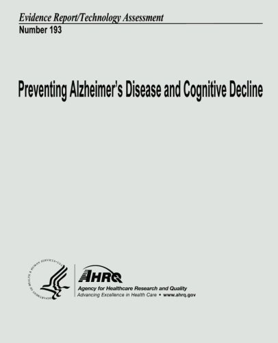 Preventing Alzheimer's Disease and Cognitive Decline: Evidence