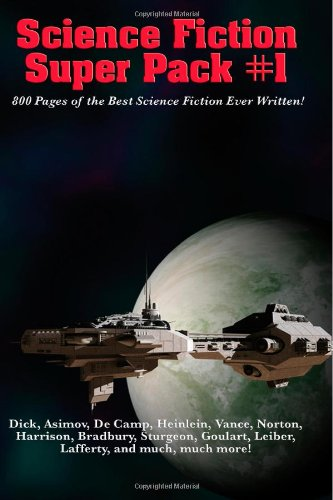 Science Fiction Super Pack #1 (1484908570) by Dick, Philip K.; Farmer, Philip José; Sturgeon, Theodore; Asimov, Isaac; Heinlein, Robert A.; Bradbury, Ray; Harrison, Harry; Dickson, Gordon R.;...