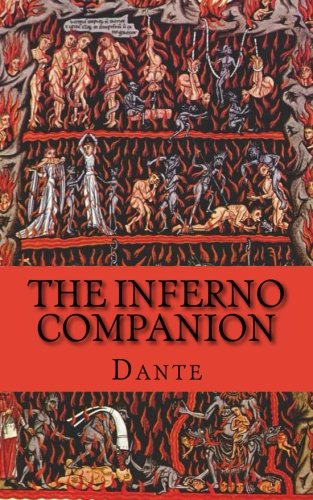 9781484909591: The Inferno Companion: Includes Study Guide, Historical Context, and Character Index