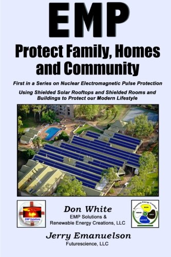 9781484909850: EMP - Protect Family, Homes and Community: Volume 1 (5 Vol. EMP Encyclopedia Series)