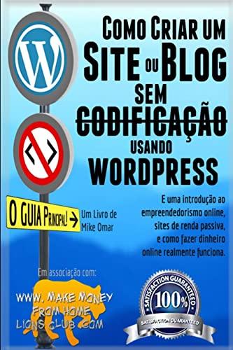 Como Criar um Site ou Blog com: Omar, Mike