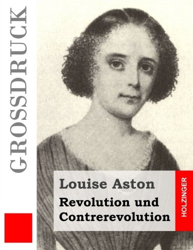 9781484911556: Revolution und Contrerevolution (Großdruck) (German Edition)