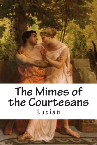9781484912027: The Mimes of the Courtesans
