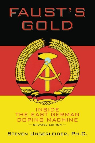 9781484912768: Faust's Gold: Inside the East German Doping Machine