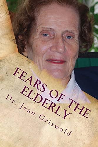 9781484912898: Fears Of The Elderly