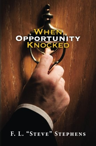 9781484913499: When Opportunity Knocked