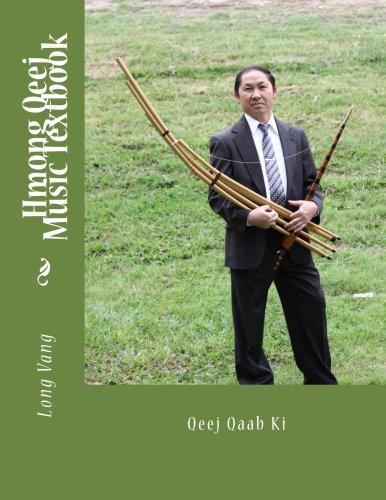 9781484914182: Hmong Qeej Music Textbook: Qeej Qaab Ki