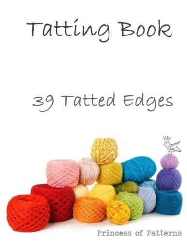 9781484915172: Tatting Book: 39 Tatted Edge Patterns