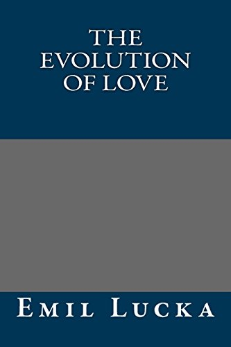 9781484915431: The Evolution of Love